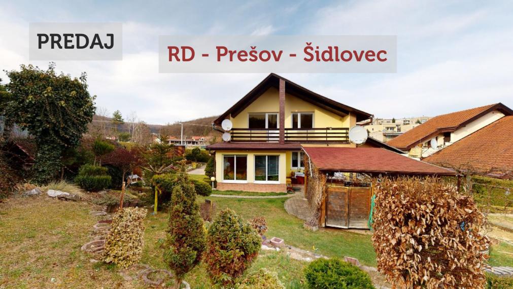 PREDAJ: 5 spálňový RD - Prešov - Šidlovec